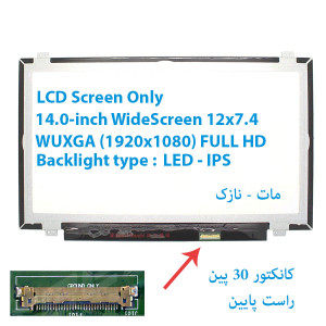 "LED 14.0 SLIM 30 pin WideScreen (12""x7.4"") WUXGA (1920x1080) FULL HD Glossy LCD Screen NV140FHM-N43"