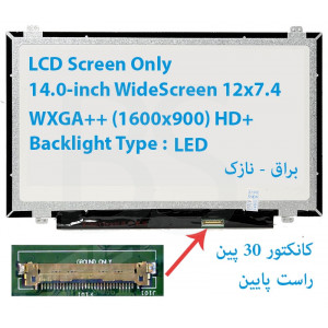 "LED 14.0 SLIM 30 pin WideScreen (12.0""x7.4"") WXGA++ (1600x900) HD+ Glossy LCD Screen Only"