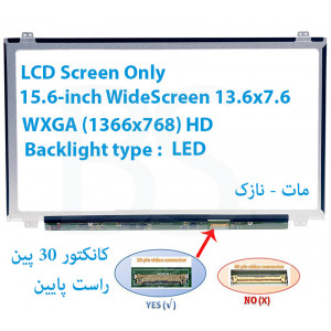 "LED 15.6 SLIM 30 pin WideScreen (13.6""x7.6"") WXGA (1366x768) HD Matte LCD Screen Only"