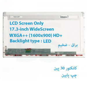 LED 17.3 FAT 30 pin WideScreen WXGA++ (1600x900) HD+ Glossy LCD Screen N173FGE-E23