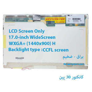LED 17.0 FAT 30 pin WideScreen WXGA+ (1440x900) Glossy LCD Screen Only LTN170CT05-F01